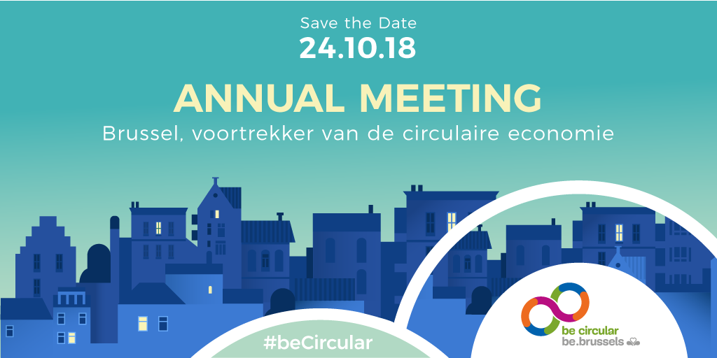 SAVE THE DATE: BE CIRCULAR ANNUAL MEETING 24/10/2018