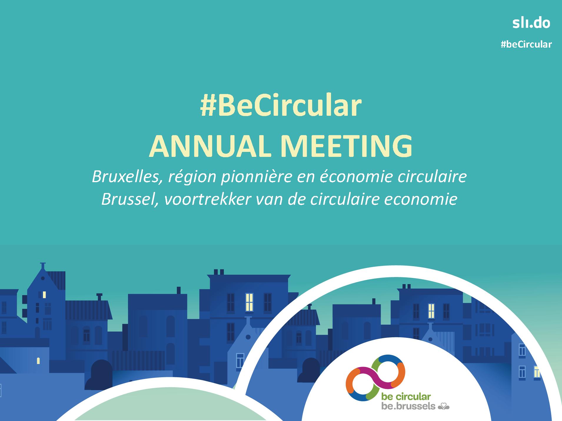 Be Circular Annual Meeting 2018 van het Gewestelijk Programma voor Circulaire Economie
