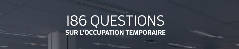 L'occupation temporaire : Et après ?