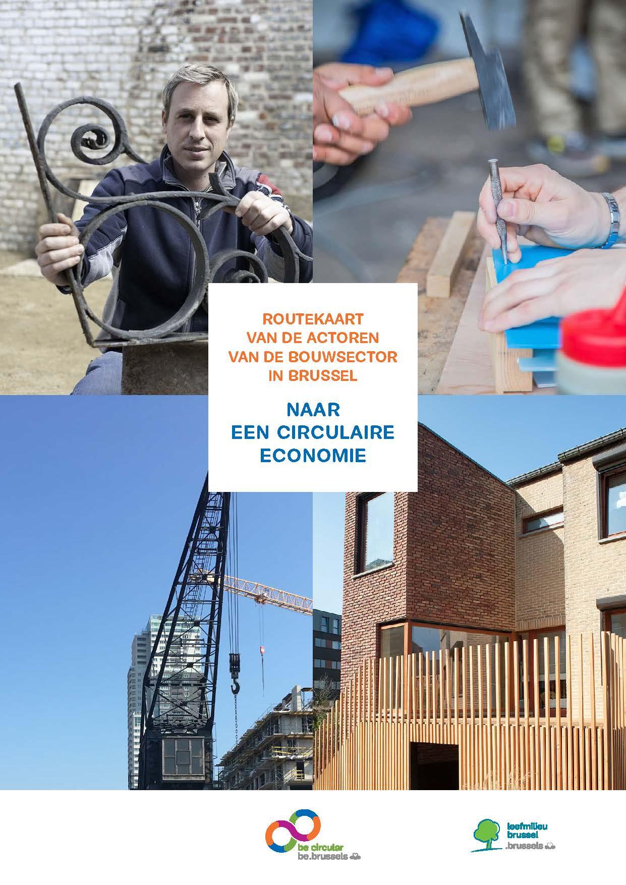 Ontdek de routekaart van de actoren uit de bouwsector naar een circulaire economie!