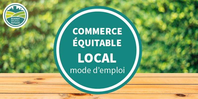 Le commerce équitable local ? – mode d'emploi