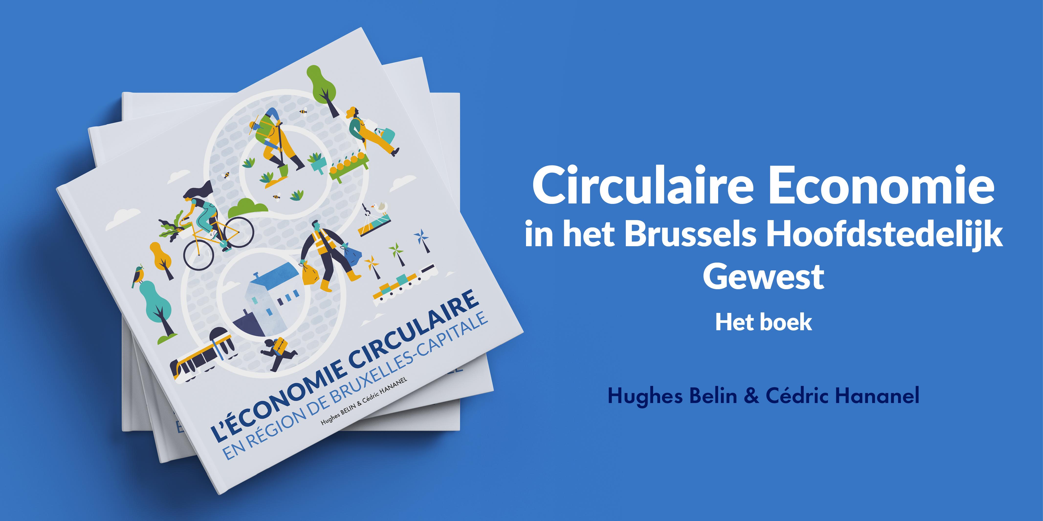 """BOEK """"Circulaire Economie in het Brussels Hoofdstedelijk Gewest"""""""