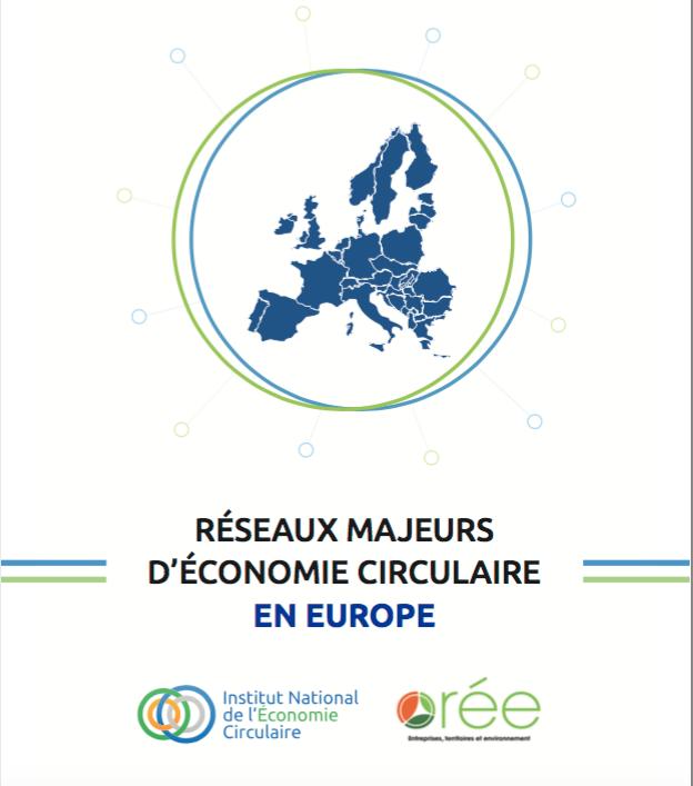 «Réseaux majeurs d'économie circulaire en Europe»